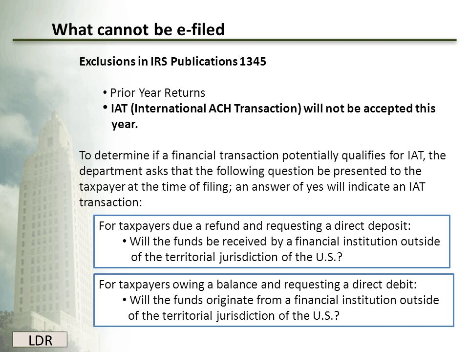 LDR Follow procedures set by IRS Publication 1345 (Handbook for Authorized IRS e-file Providers of Individual Income Tax Returns)IRS Publication 1345 (Handbook for Authorized IRS e-file Providers of Individual Income Tax Returns) Confirm your ability to electronically file state and federal data.