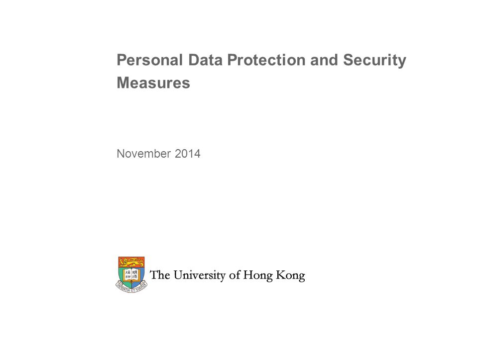 Personal Data Protection and Security Measures November 2014