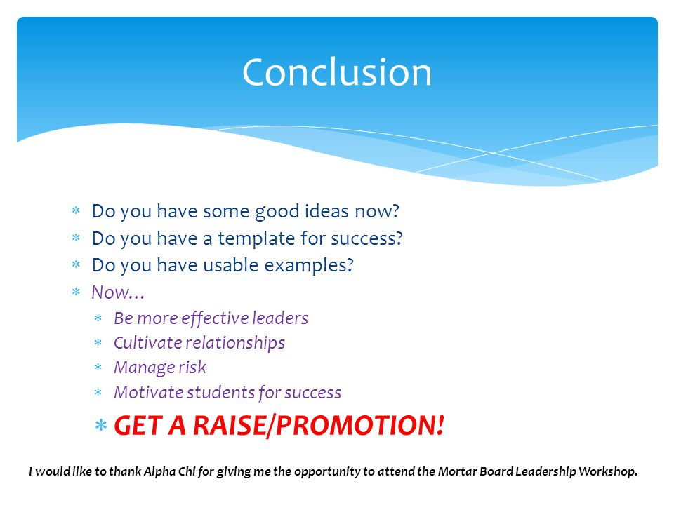  Do you have some good ideas now. Do you have a template for success.