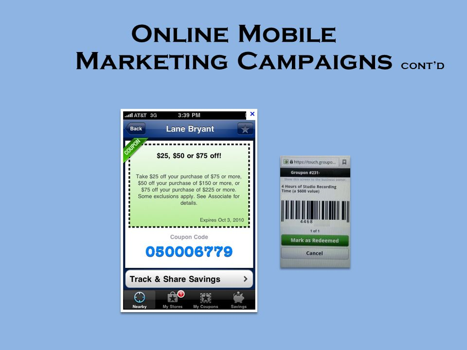 Online Mobile Marketing Campaigns cont'd