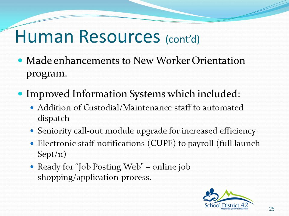 Made enhancements to New Worker Orientation program.