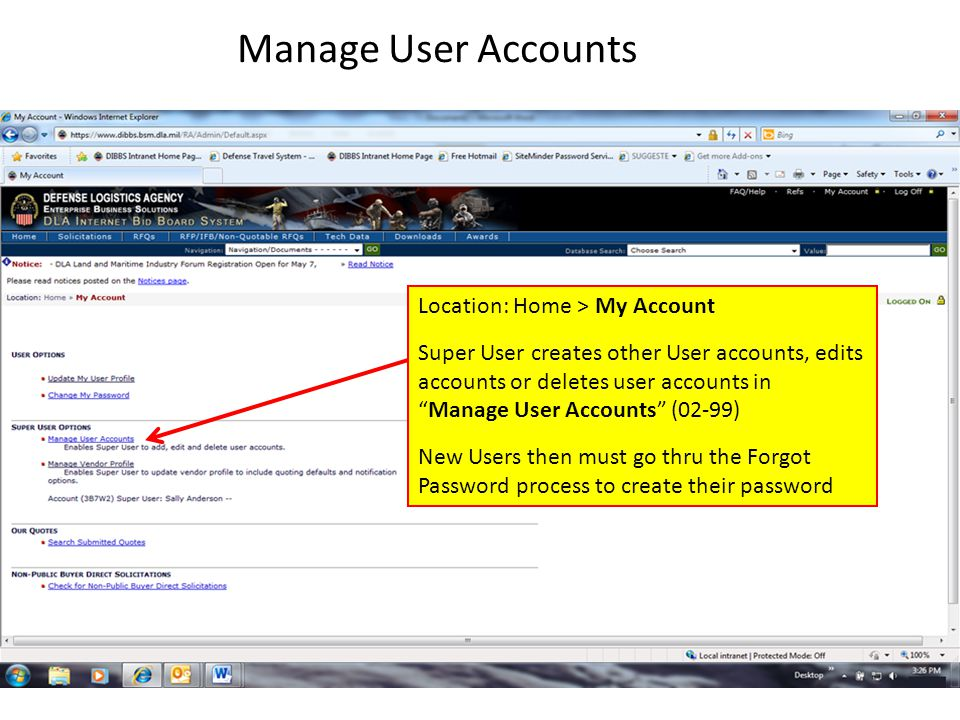 """Manage User Accounts Location: Home > My Account Super User creates other User accounts, edits accounts or deletes user accounts in """"Manage User Accou"""