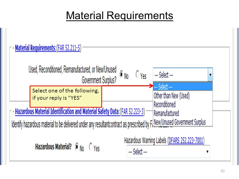 """Material Requirements 62 Select one of the following, if your reply is """"YES"""""""