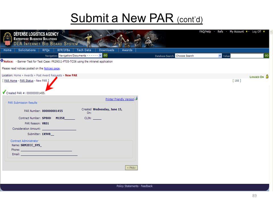 Submit a New PAR (cont'd) 89