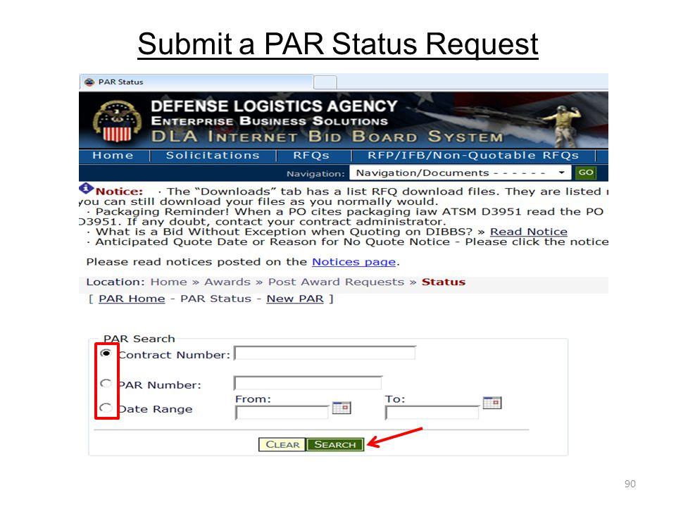 Submit a PAR Status Request 90