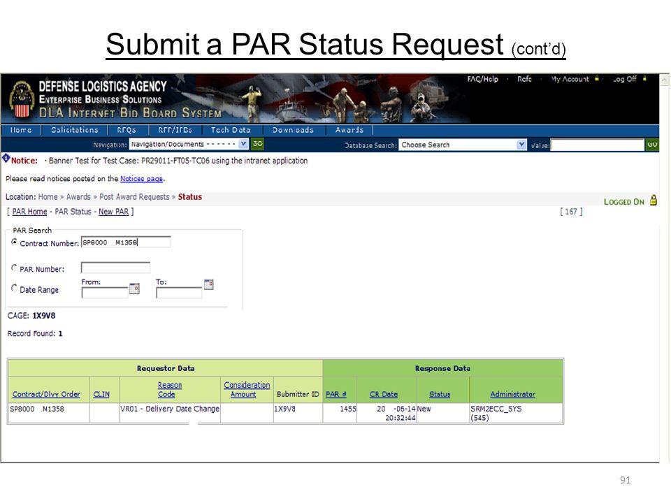 Submit a PAR Status Request (cont'd) 91