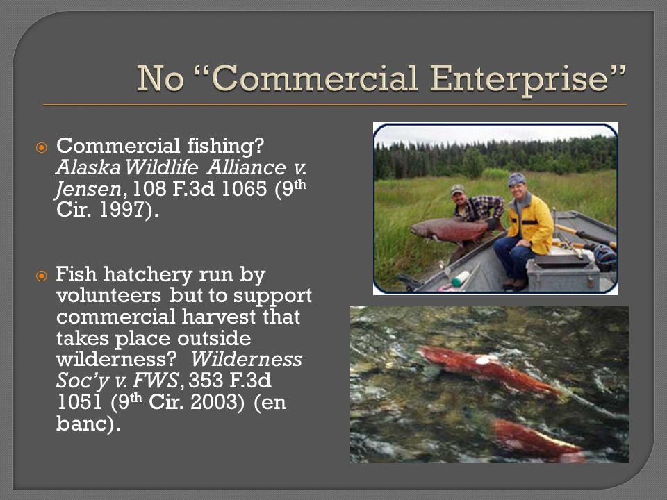  Commercial fishing. Alaska Wildlife Alliance v.