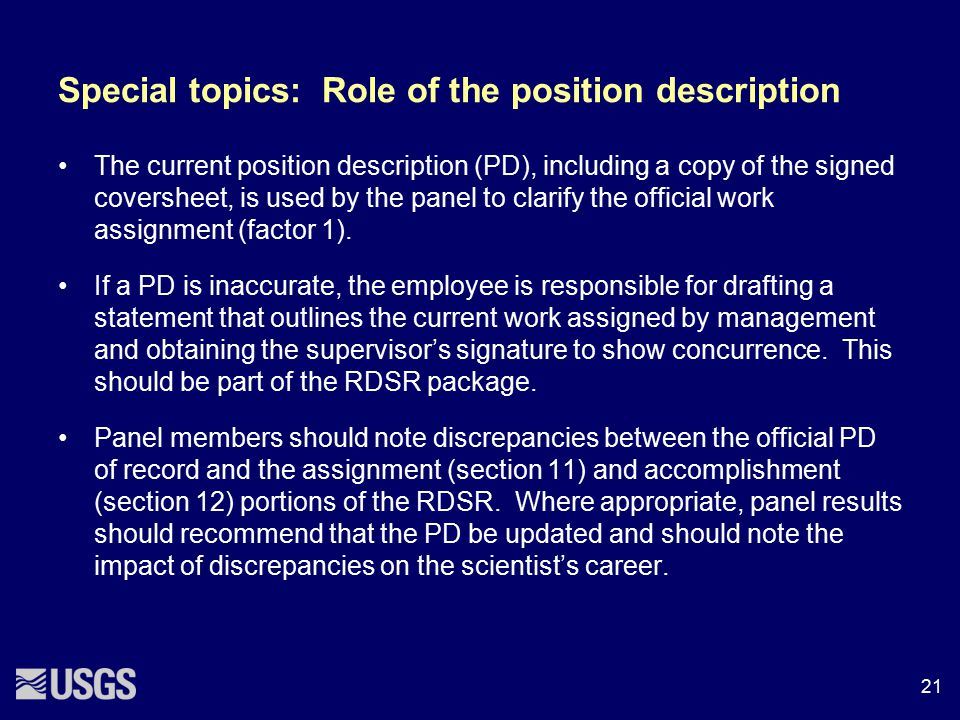 Special topics: Role of the position description The current position description (PD), including a copy of the signed coversheet, is used by the pane