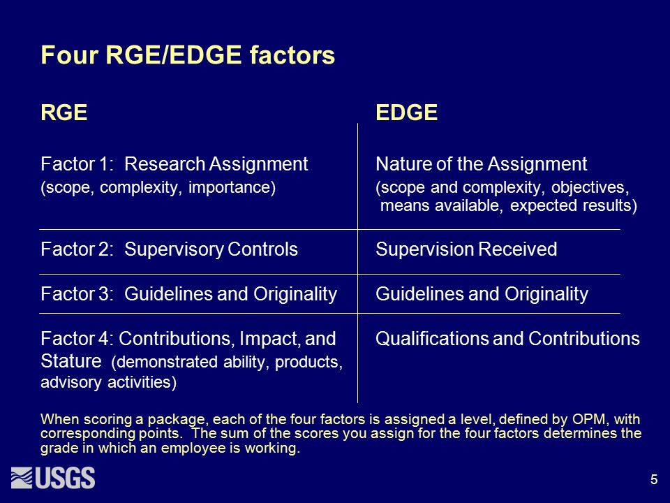 Four RGE/EDGE factors RGEEDGE Factor 1: Research Assignment Nature of the Assignment (scope, complexity, importance)(scope and complexity, objectives,