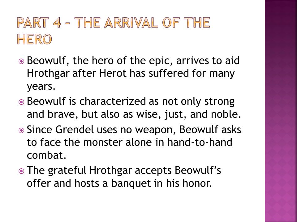  Beowulf offers his resume in lines 151 through 162.