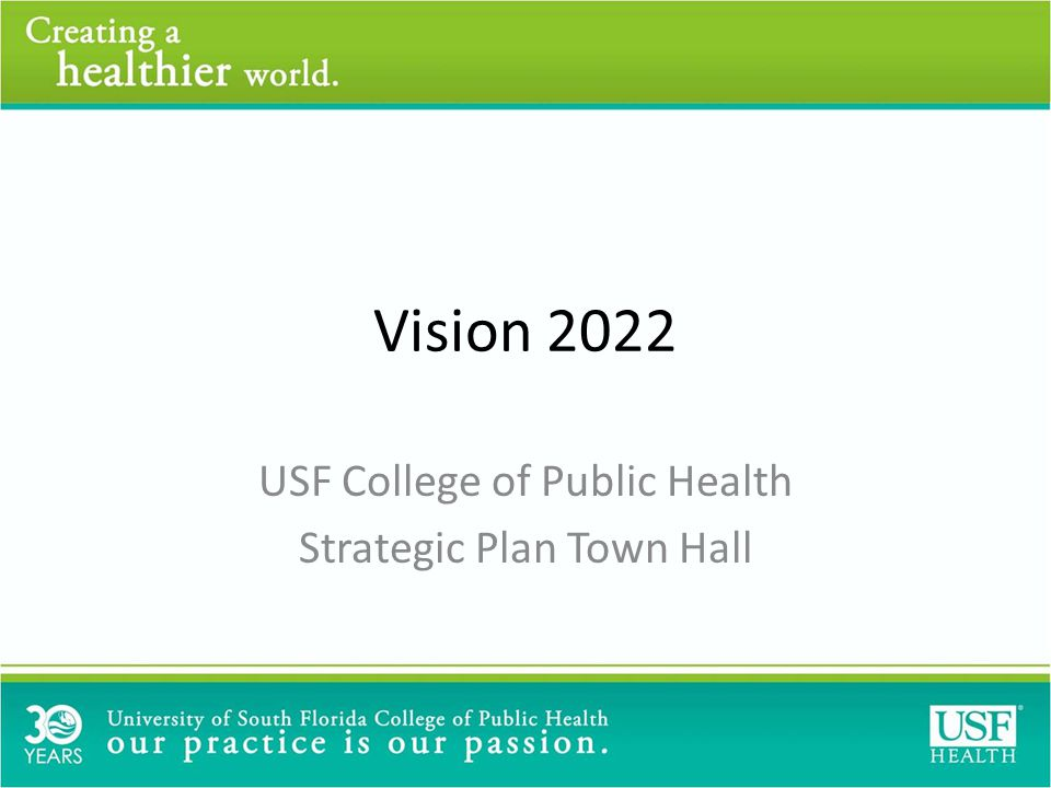 Objective 1: The USF COPH will implement sound financial strategies that will contribute to the sustainability of our College.