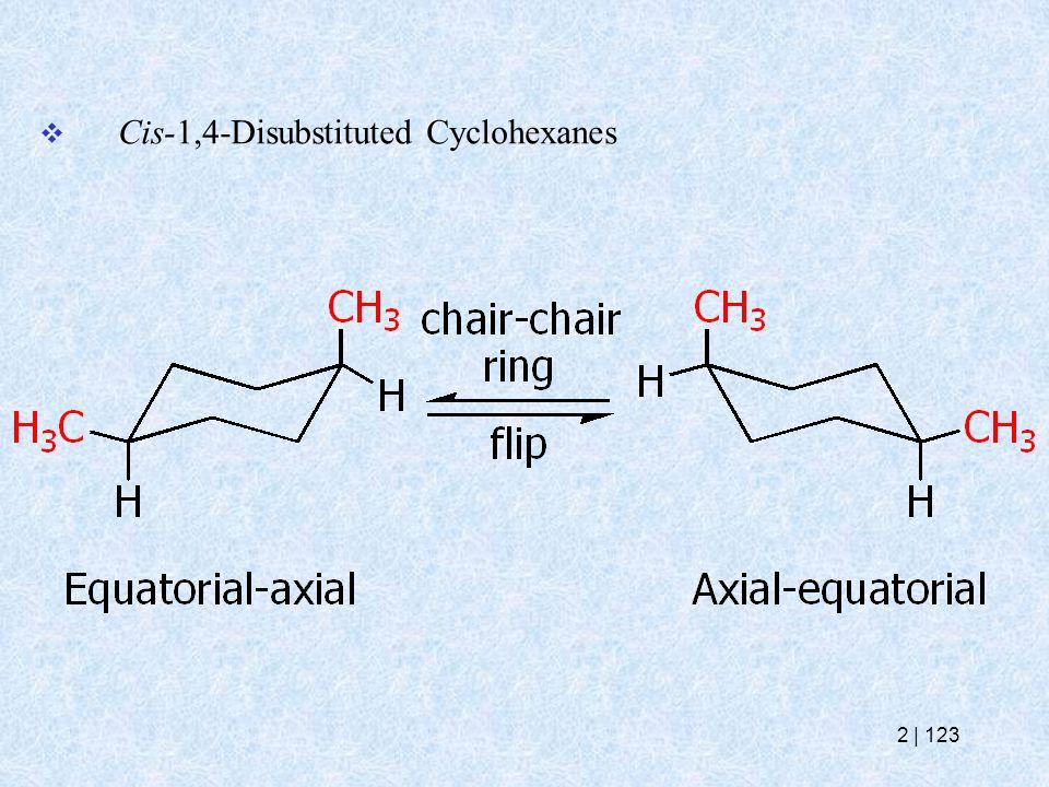  Cis-1,4-Disubstituted Cyclohexanes 2   123
