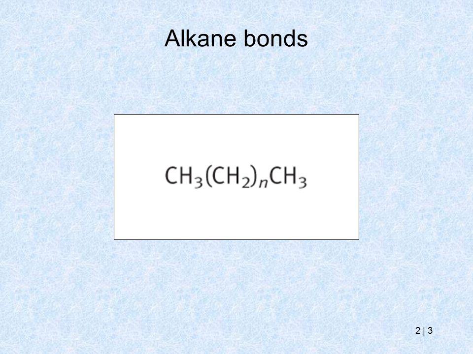 2   3 Alkane bonds