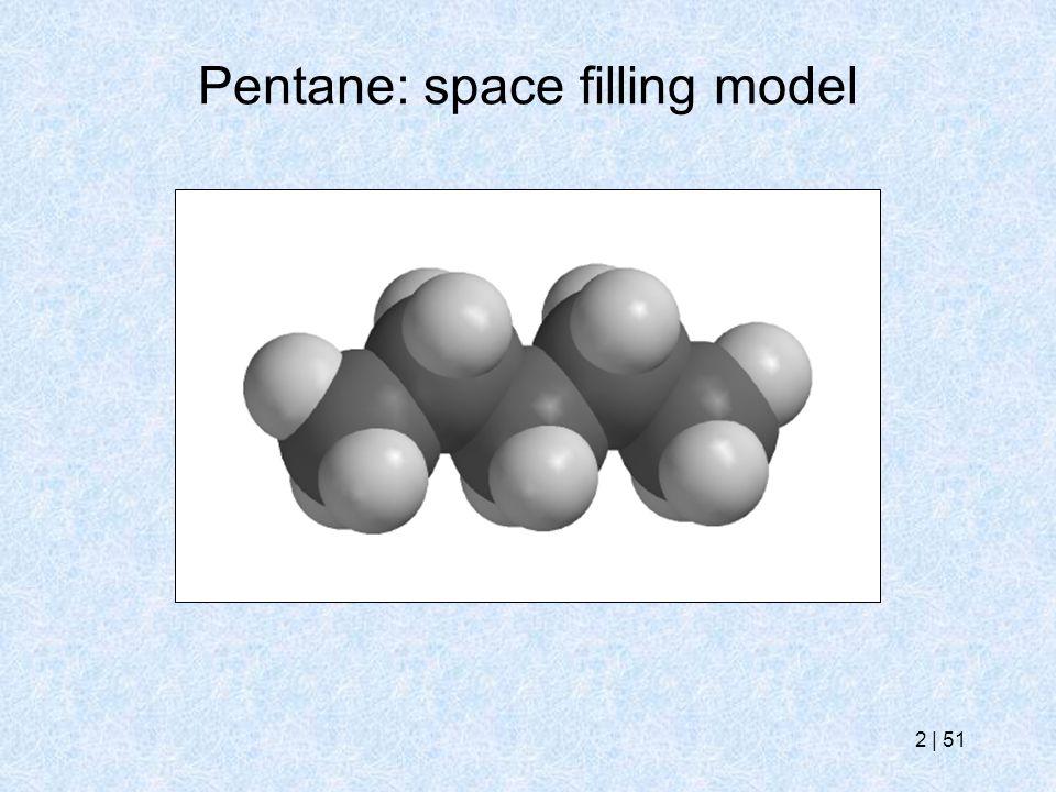 2   51 Pentane: space filling model