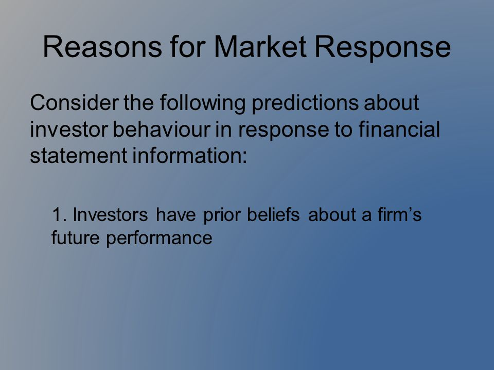Conclusion Cont'd Cannot only consider market reaction The market's reactions are very sophisticated Research supports the efficient markets theory and decision theories Must make sure to disclose unusual and nonrecurring events