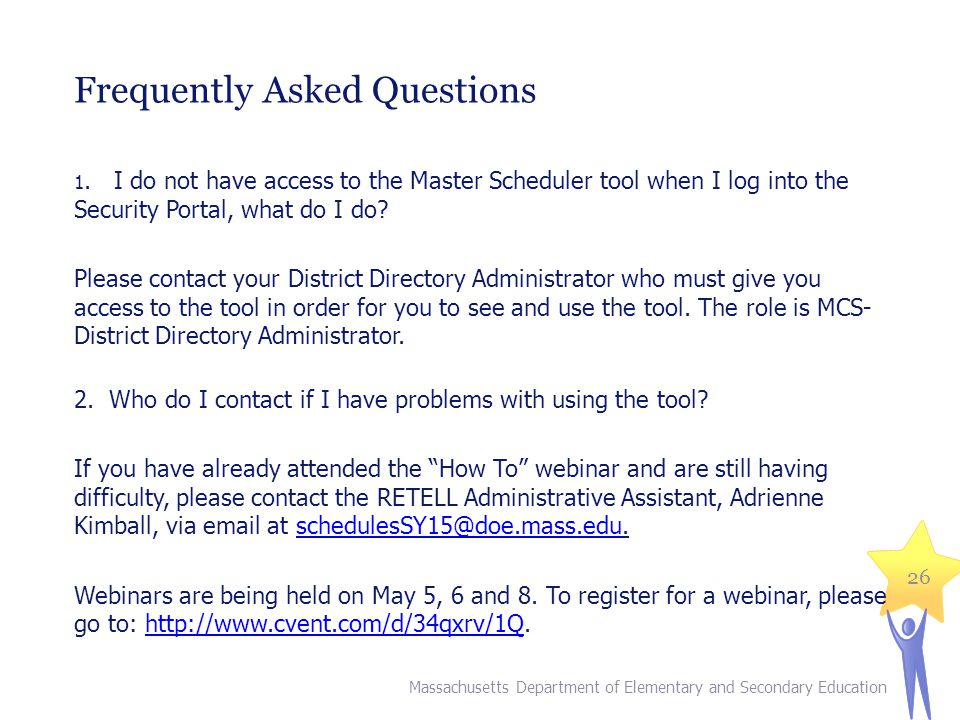 Frequently Asked Questions Massachusetts Department of Elementary and Secondary Education 26 1.