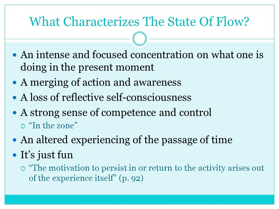 What Characterizes The State Of Flow.