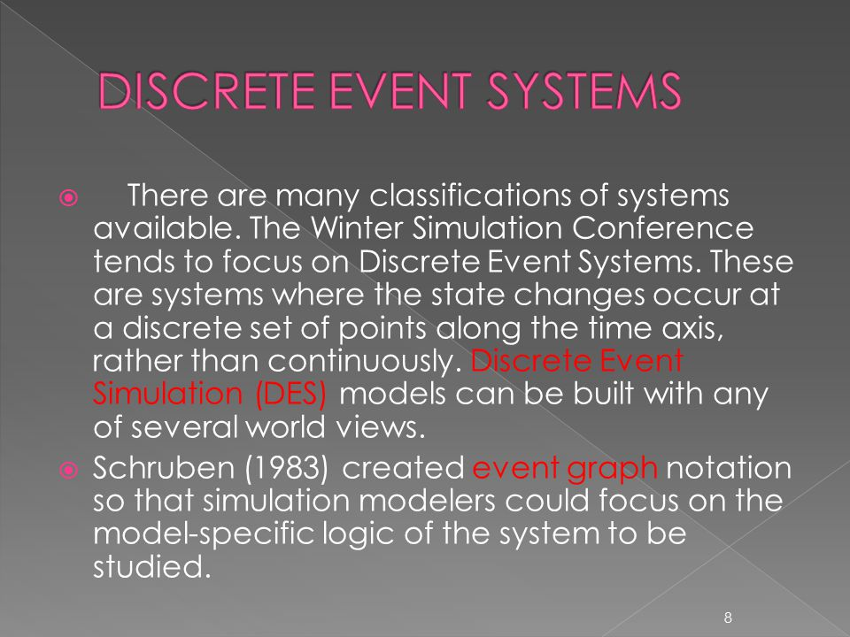  There are many classifications of systems available.