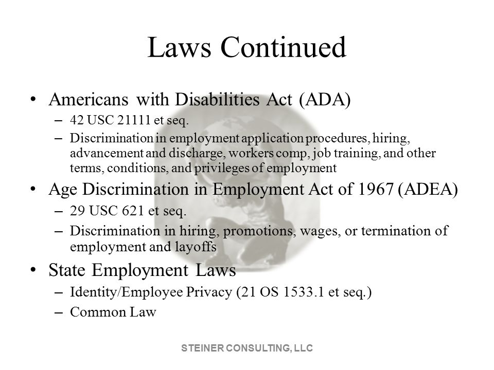 Laws Continued Americans with Disabilities Act (ADA) – 42 USC 21111 et seq.