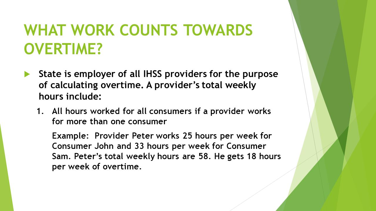WHAT WORK COUNTS TOWARDS OVERTIME.