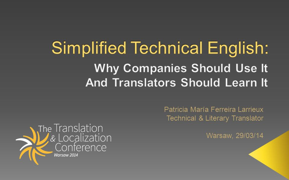 Patricia María Ferreira Larrieux Technical & Literary Translator Warsaw, 29/03/14