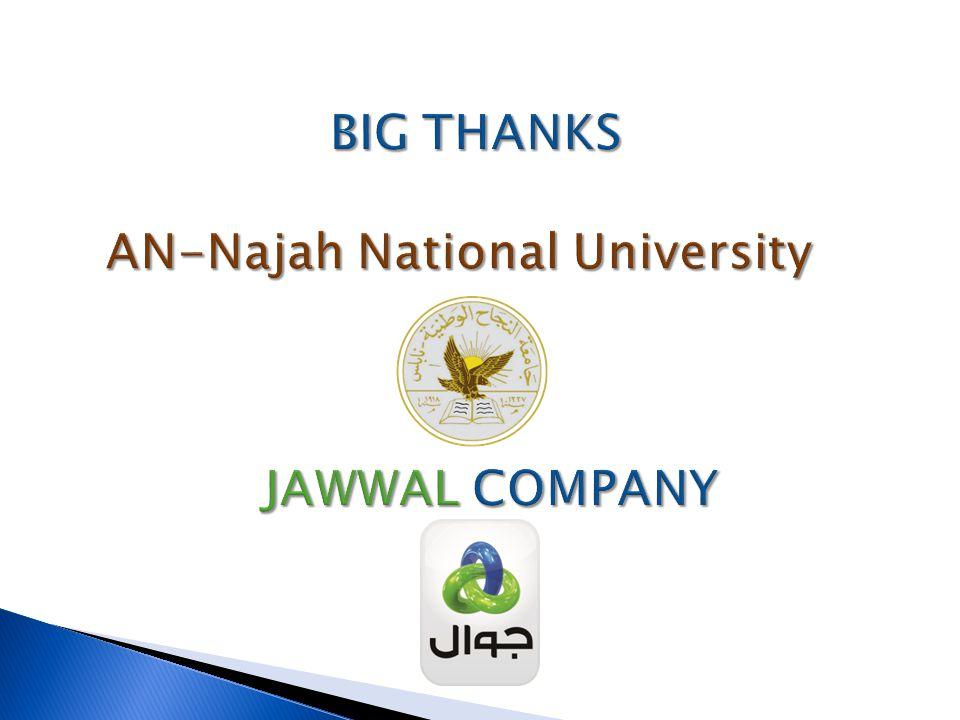 BIG THANKS AN-Najah National University JAWWAL COMPANY BIG THANKS AN-Najah National University JAWWAL COMPANY