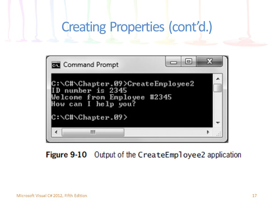17Microsoft Visual C# 2012, Fifth Edition Creating Properties (cont'd.)