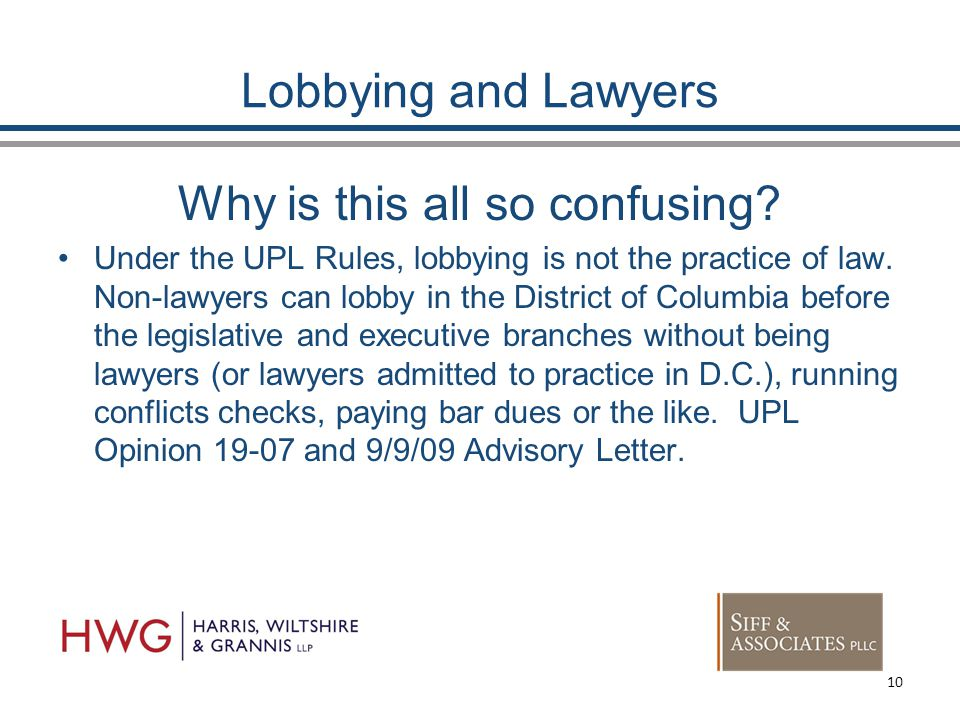 Lobbying and Lawyers Why is this all so confusing.