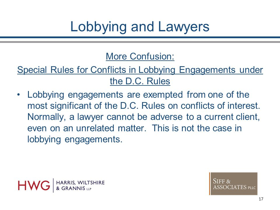 Lobbying and Lawyers More Confusion: Special Rules for Conflicts in Lobbying Engagements under the D.C.