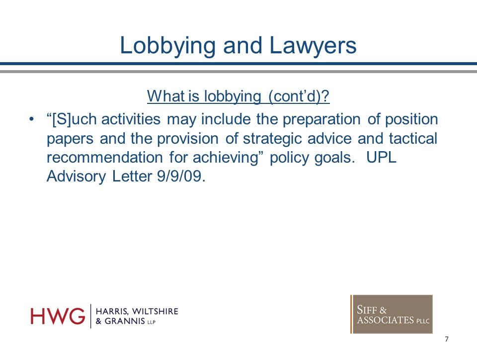 Lobbying and Lawyers What is lobbying (cont'd).