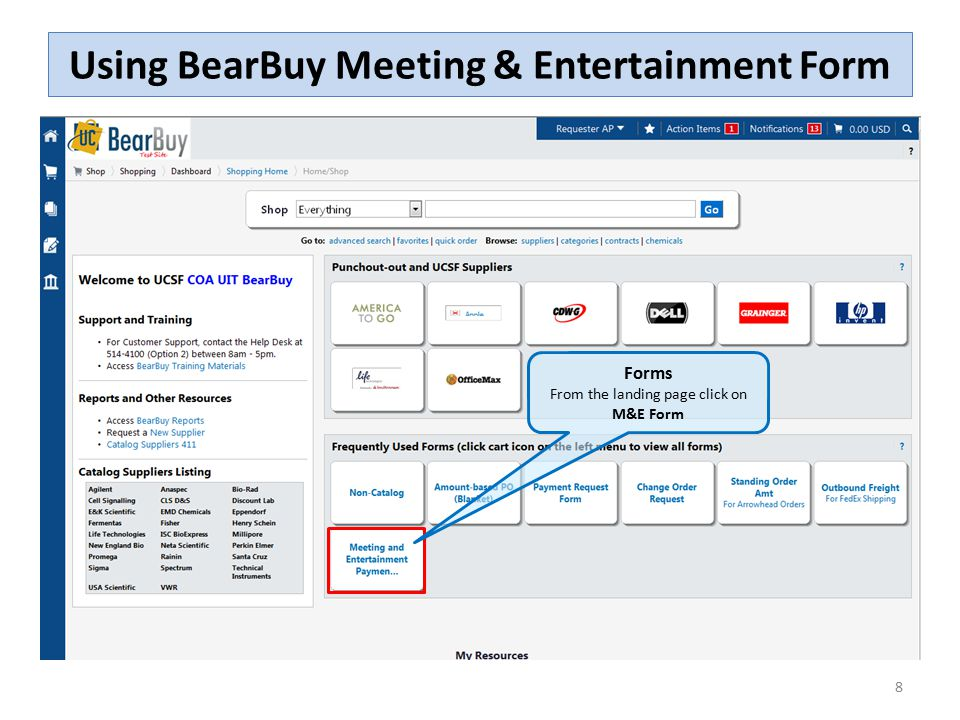 8 Using BearBuy Meeting & Entertainment Form Forms From the landing page click on M&E Form