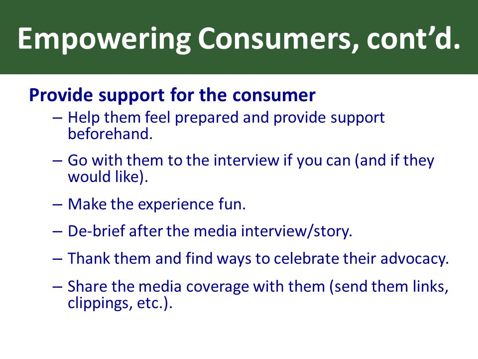 Empowering Consumers, cont'd.
