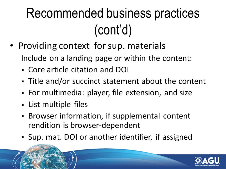 Recommended business practices (cont'd) Providing context for sup.