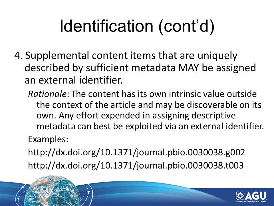 Identification (cont'd) 4.