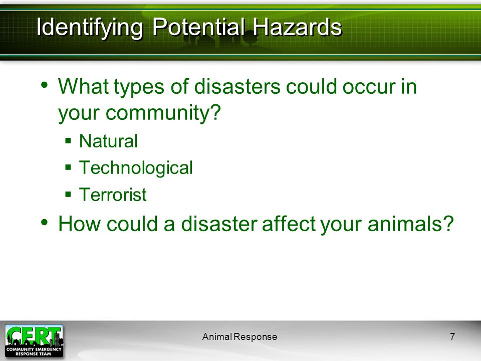 Animal Response8 Reducing the impact of disasters Making changes that protect properties or facilities Examples:  Encourage animal facilities to relocate out of disaster-prone areas  Encourage owners and animal facilities to have emergency plans, including evacuation plans Mitigating the Impact of Hazards