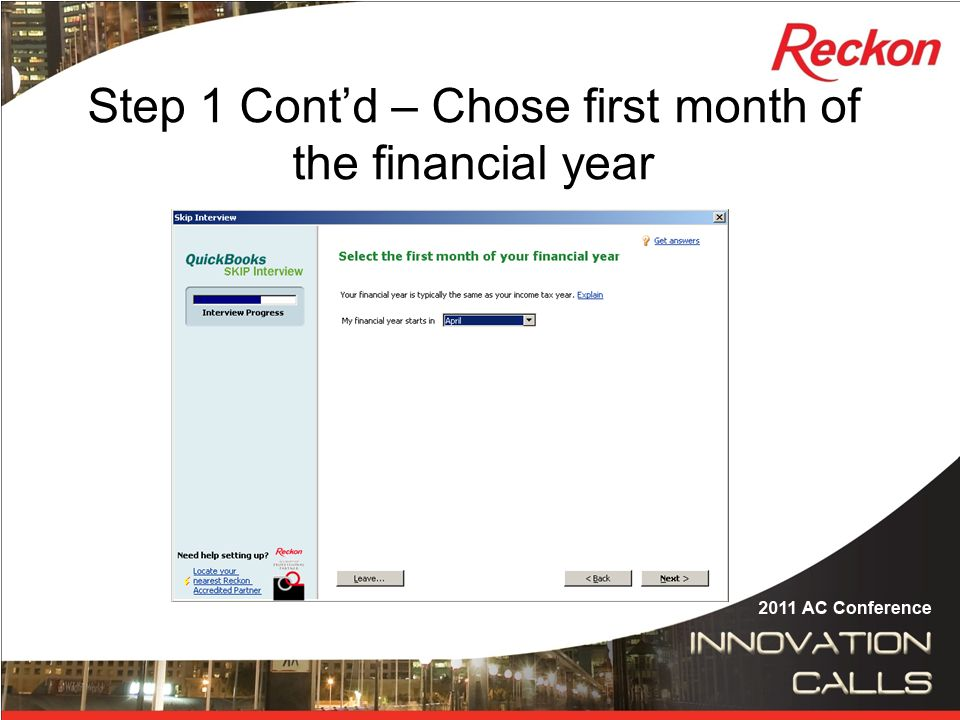 Step 1 Cont'd – Chose first month of the financial year
