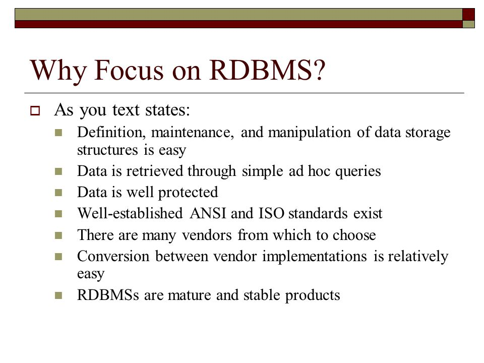 Why Focus on RDBMS.
