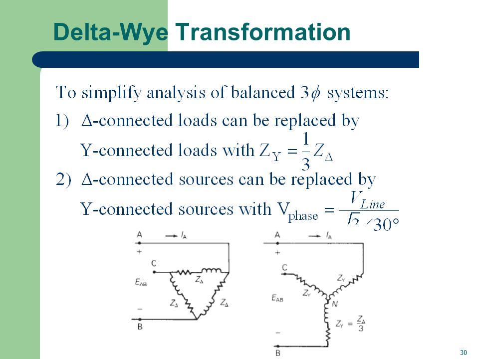 30 Delta-Wye Transformation