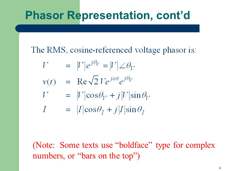 5 Advantages of Phasor Analysis (Note: Z is a complex number but not a phasor)