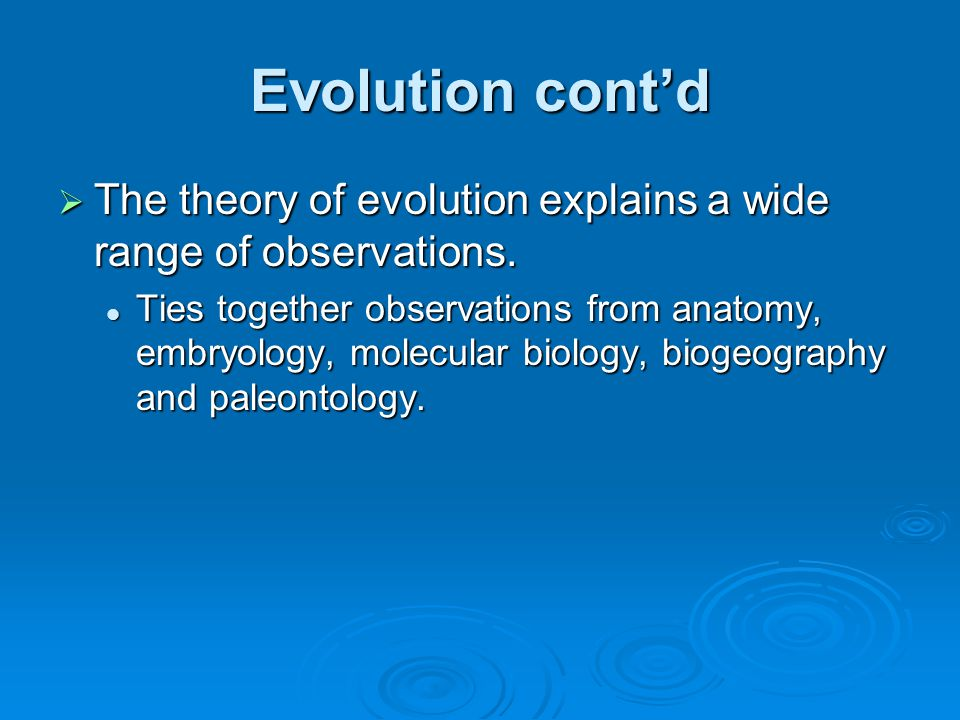 Evolution cont'd  Paleontology-the study of fossils.