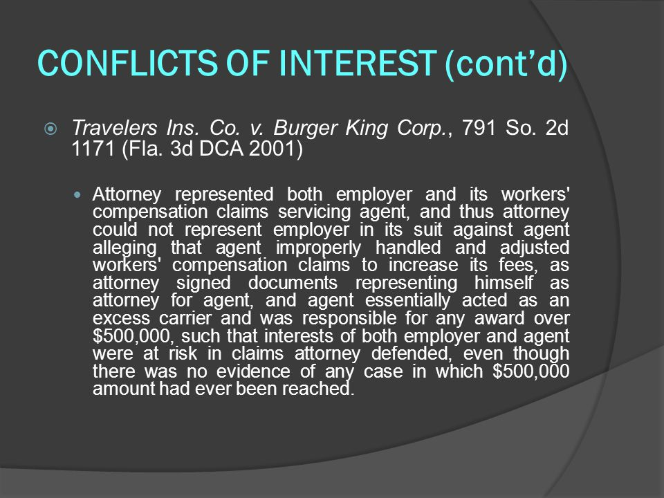 CONFLICTS OF INTEREST (cont'd)  Travelers Ins. Co.