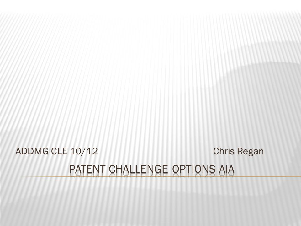 Improve Patent Quality and Reduce Litigation Burdens  The challenge options  Paper submissions  PTO trials  Basic mechanics (including PTO rules impact and fees)  Considerations for a 3 rd party  Considerations for an applicant/patentee 2