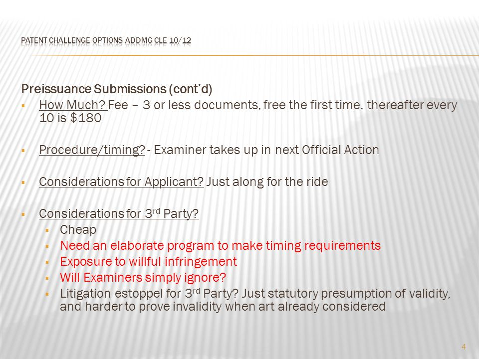 Preissuance Submissions (cont'd)  How Much.