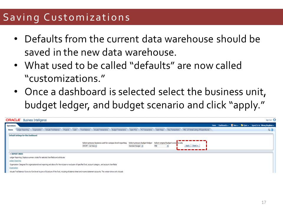 Saving Customizations Defaults from the current data warehouse should be saved in the new data warehouse.