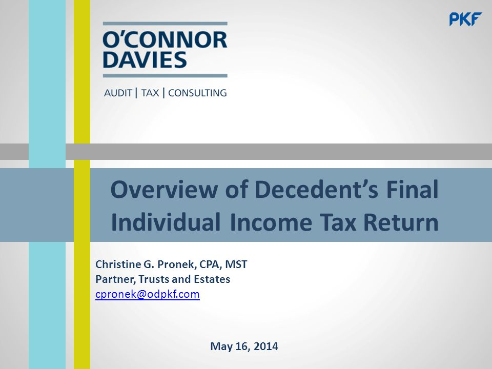 Final Form 1040 2 Filing Status Due Date Form 1310, Statement of Person Claiming Refund Due a Deceased Taxpayer Signing and Mailing Request for Prompt Assessment of Decedent's Income Taxes (Form 4810)