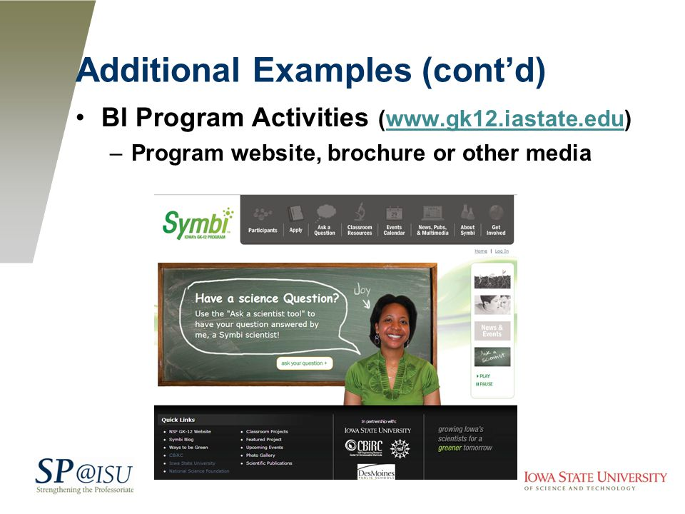 Additional Examples (cont'd) BI Program Activities (www.gk12.iastate.edu)www.gk12.iastate.edu –Program website, brochure or other media
