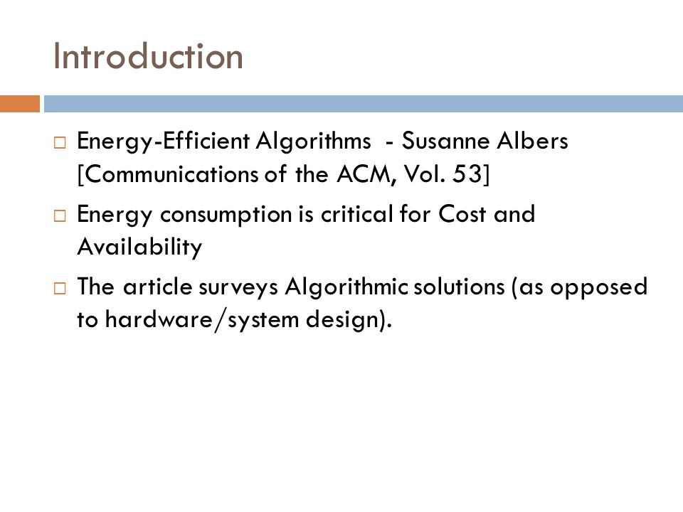 Introduction  Energy-Efficient Algorithms - Susanne Albers [Communications of the ACM, Vol.