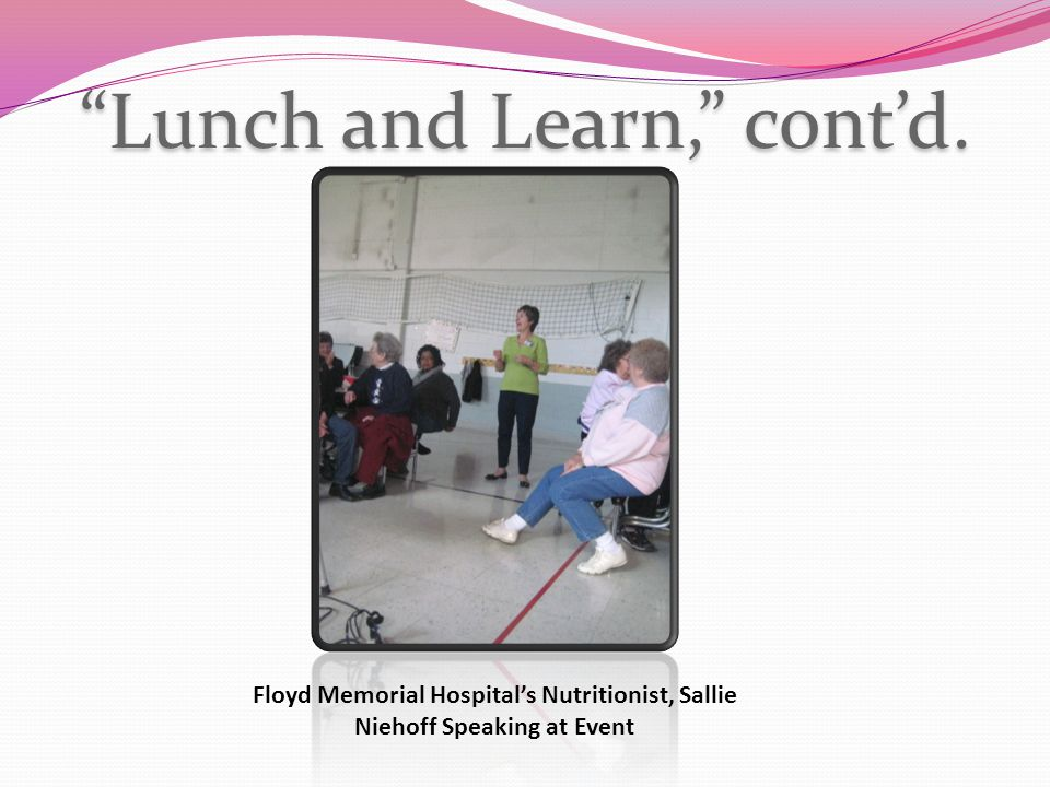 """Lunch and Learn,"" cont'd. Floyd Memorial Hospital's Nutritionist, Sallie Niehoff Speaking at Event"