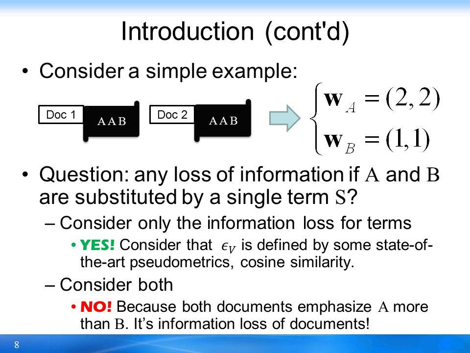 8 Introduction (cont d) A A B Doc 1Doc 2