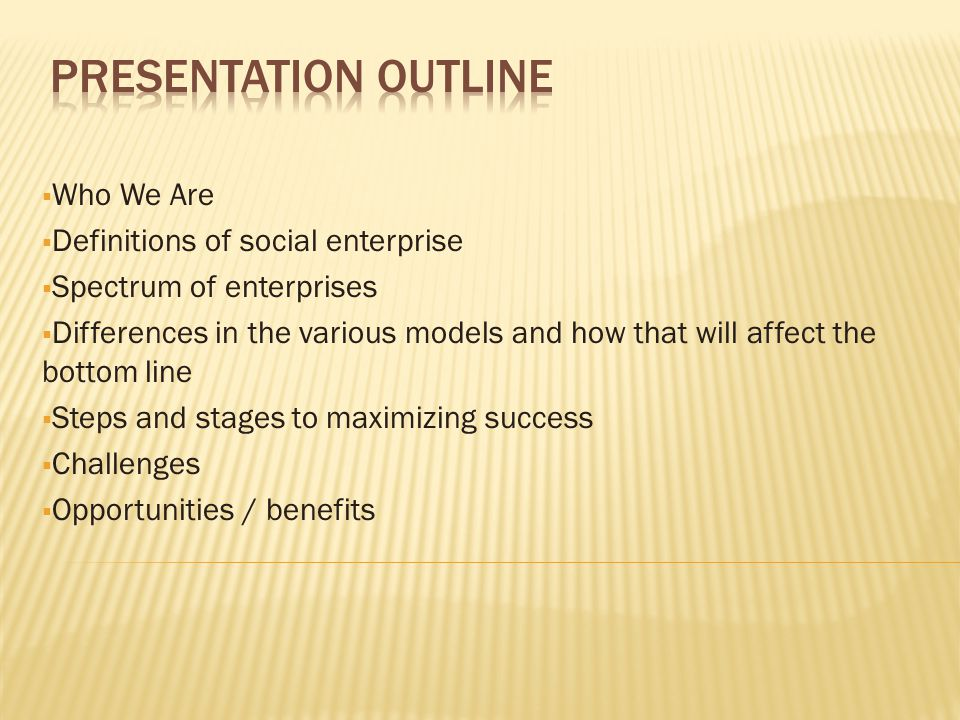 Challenges: (cont'd)  Demonstrating success / sustainability in a short time period.